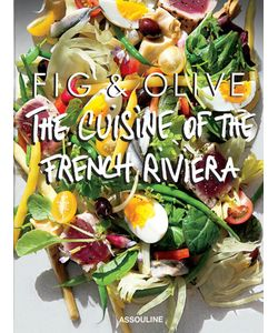 Assouline | Fig Olive The Cuisine Of The French Riviera Cookbook