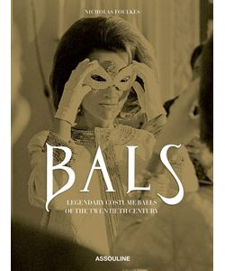 Assouline | Bals Legendary Costume Balls Of The Twentieth Century