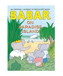 Abrams | Babar On Paradise Island