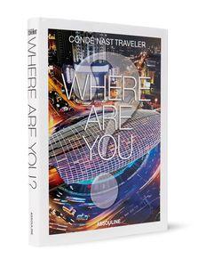Assouline | Condé Nast Traveler Where Are You Hardcover Book