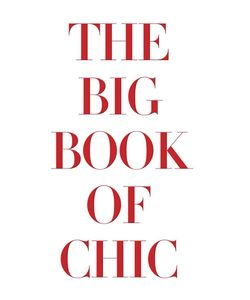 Assouline | The Big Book Of Chic