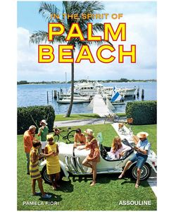Assouline | In The Spirit Of Palm Beach