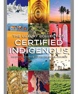 Assouline | The Luxury Collection Certified Indigenous