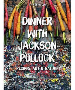 Assouline | Dinner With Jackson Pollock