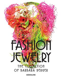 Assouline | Fashion Jewellery The Collection Of Barbra Berger