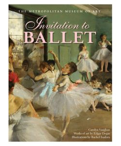 Abrams | Invitation To Ballet Hardcover