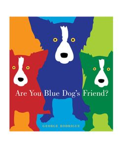 Abrams | Are You Blue Dogs Friend Hardcover