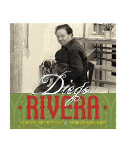 Abrams | Diego Rivera An Artist For The People
