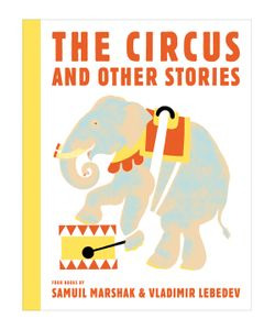 Abrams | The Circus And Other Stories