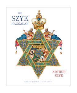 Abrams   The Szyk Haggadah Freedom Illuminated