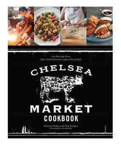 Abrams   The Chelsea Market Cookbook