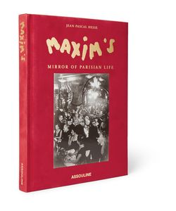 Assouline | Maxims Mirror Of Parisian Life Hardcover Book