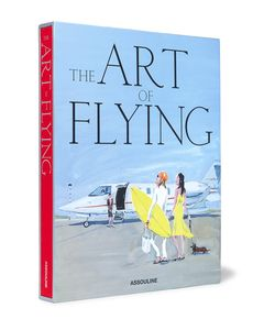 Assouline | The Art Of Flying Hardcover Book