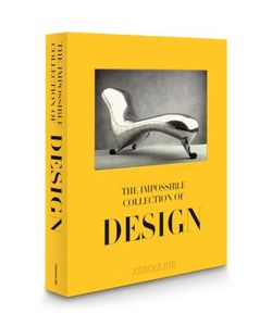 Assouline | The Impossible Collection Of Design